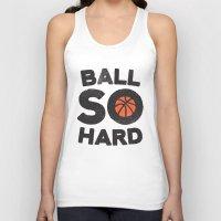 Ball So Hard Unisex Tank Top