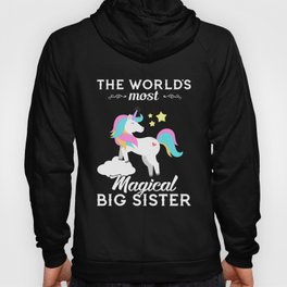 the worlds most magical big sister t-shirts Hoody