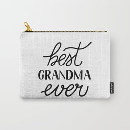 Best Grandma Ever calligraphy hand lettering  Carry-All Pouch