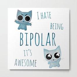 bipolar cat's /Agat/ Metal Print