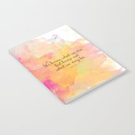 We know what we are, but know not what we may be.' Shakespeare quote Notebook