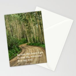 Into the Woods I Go To Find My Soul Stationery Cards