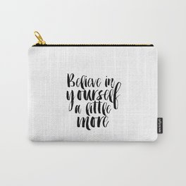 Inspirational Poster,Motivational Quote,Typography Print Believe Sign,Printable Poster,She believed Carry-All Pouch