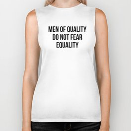 MEN OF QUALITY DO NOT FEAR EQUALITY Biker Tank