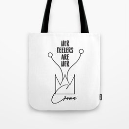 Her Feelers Are Her Crown Tote Bag