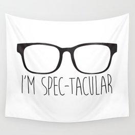 I'm Spec-tacular Wall Tapestry