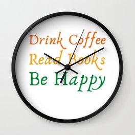Novelty Drink Coffee Read Books Literary Pun Tee Shirt Gift T-Shirt Wall Clock