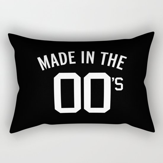Made In The 00's Quote Rectangular Pillow