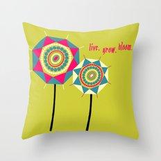 Live Grow Bloom Throw Pillow