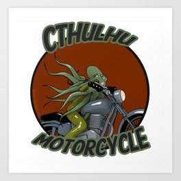 Cthulhu Motorcycle Club Art Print