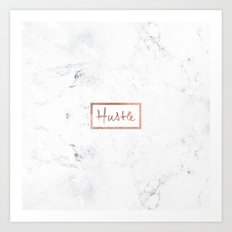 Modern hustle typography rose gold white marble Art Print
