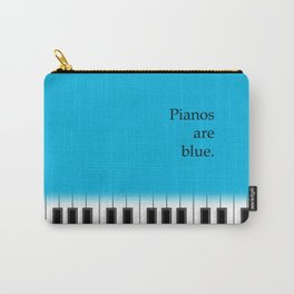 Pianos are blue - piano keyboard for music lover Carry-All Pouch