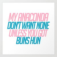 anaconda Art Prints featuring My Anaconda Don't! by MutedEmotions