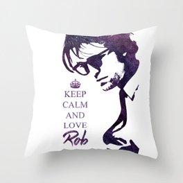Keep calm and love Robert Pattinson Throw Pillow