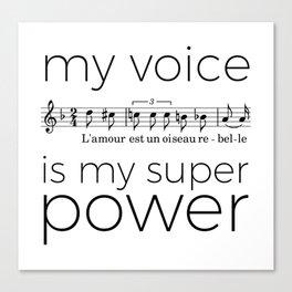 My voice is my super power (mezzo soprano, white version) Canvas Print