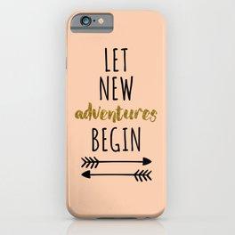 New Adventures Travel Quote iPhone Case