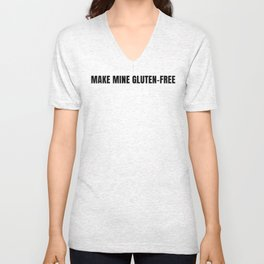 Make Mine Gluten Free Unisex V-Neck