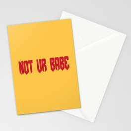 not ur babe... // keely deleon Stationery Cards