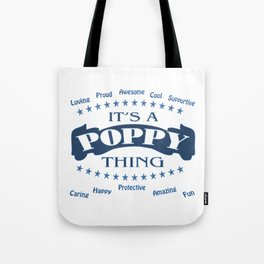 It's a Poppy thing Tote Bag