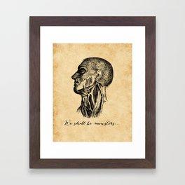 Frankenstein - Mary Shelley - We Shall Be Monsters Framed Art Print