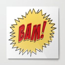 COMIC BOOK BAM Pop Art by BruceALMIGHTY Metal Print