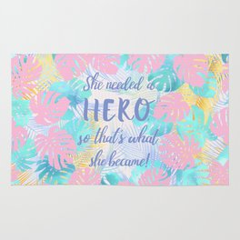 She needed a hero so that's what she became calligraphy on pastel jungle floral background Rug