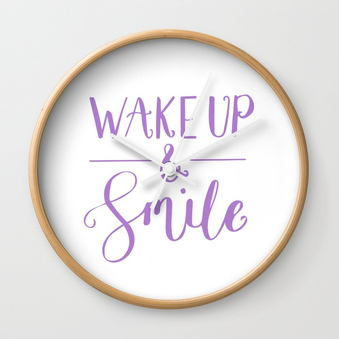Happy Quotes Wake Up And Smile Wall Clock By Lovelifelettering