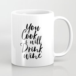 Printable Art,You Cook I Will Drink Wine,Kitchen Decor,Wall Art,Gift For Husband,Funny,Inspired Coffee Mug