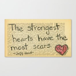 The Strongest Hearts Canvas Print