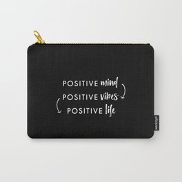 white on black / Positive Vibes Carry-All Pouch