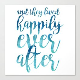 And they live happily ever after... Canvas Print