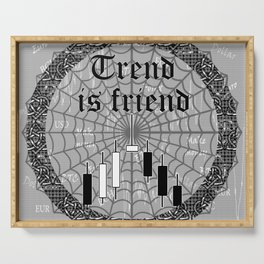 Trend is friend Serving Tray