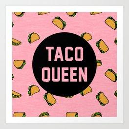 Taco Queen - pink Art Print