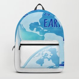 Every Day Is Earth Day - Blue 04 Backpack