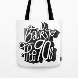 Back to the 90's Tote Bag
