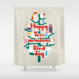 Happy Tree-mendous Bird-day Shower Curtain
