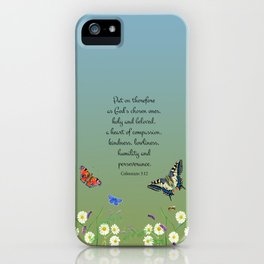 Colossian 3 12 Put On a Heart of Compassion, Kindness  Swallowtail Butterfly Daisies Vetch iPhone Case