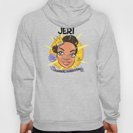 Jeri! October Honeybadger Of the Month! Hoody