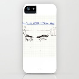 strong eyebrows iPhone Case