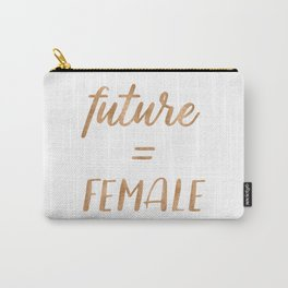 The Future is Female Copper Bronze Gold on Marble Carry-All Pouch