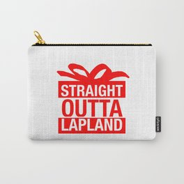 Straight Outta Lapland Carry-All Pouch