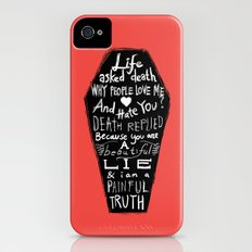 Life asked death... iPhone (4, 4s) Slim Case