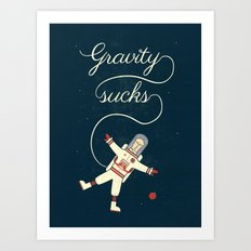 It's More Fun In Space Art Print