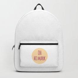 Oh Hi Funny Inspirational Design Backpack