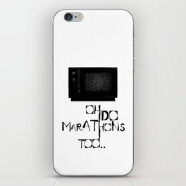 I Do Marathons Too! iPhone Skin