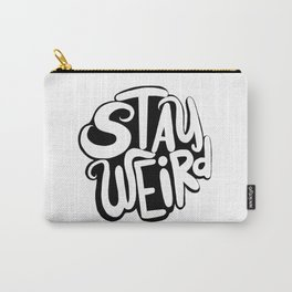 Stay Weird 2 Carry-All Pouch
