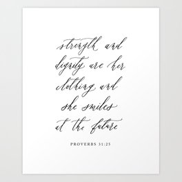 Strength and dignity are her clothing / Proverbs 31:25 Calligraphy Art Print