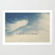 Watch the Wind Art Print