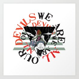 WE ARE ALL Art Print