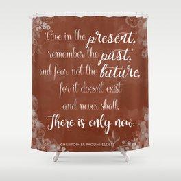 Inheritance Cycle - Eldest quote Shower Curtain